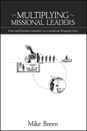Multiplying Missional Leaders: A Review